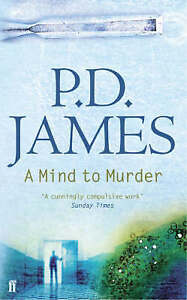 A Mind to Murder by P D James Paperback 2006 - <span itemprop=availableAtOrFrom>Norwich, United Kingdom</span> - Returns accepted Most purchases from business sellers are protected by the Consumer Contract Regulations 2013 which give you the right to cancel the purchase within 14 days after the day  - Norwich, United Kingdom