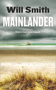 Mainlander, Will Smith