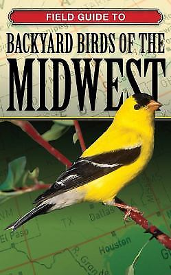 Field Guide to Backyard Birds of the Midwest by George Loggins