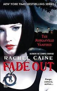Fade Out by Rachel Caine (Paperback / softback, 2009)