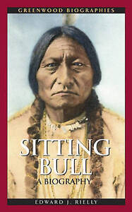 Sitting Bull: A Biography (Greenwood Biographies)-ExLibrary