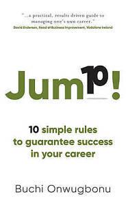 Jump-10-Simple-Rules-to-Guarantee-Success-in-Your-Career-by-Onwugbonu-Buchi