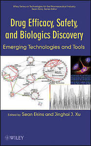 Drug Efficacy, Safety, and Biologics Discovery: Emerging Technologies and Tools,