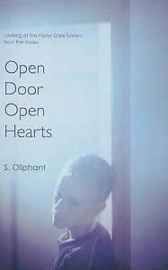 NEW Open Door, Open Hearts by S. Oliphant
