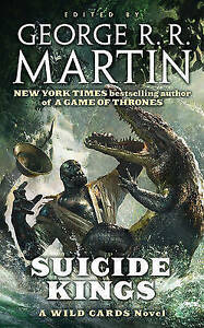NEW Suicide Kings: A Wild Cards Novel by Wild Cards Trust