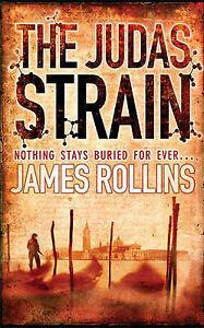 The Judas Strain: n/a James Rollins Very Good Book