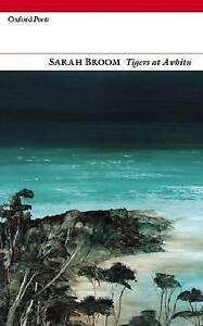 Tigers at Awhitu (Oxford Poets),Sarah Broom,New Book mon0000095686