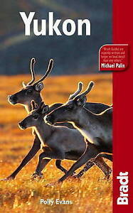 Yukon by Polly Evans (Paperback, 2010)