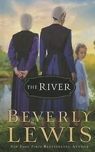 NEW The River (Thorndike Press Large Print Christian Fiction) by Beverly Lewis