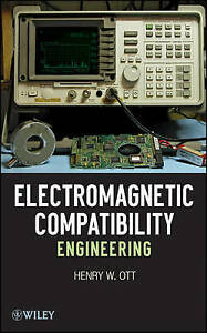 Electromagnetic Compatibility Engineering by Henry W. Ott (Hardback, 2009)