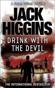 Drink with the Devil, Jack Higgins