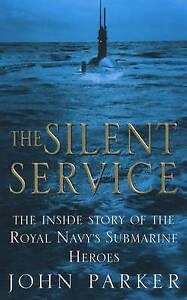 The Silent Service by John Parker