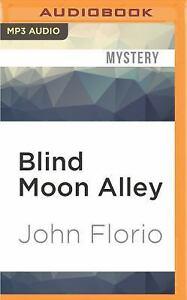 Jersey Leo: Blind Moon Alley : A Jersey Leo Novel by John Florio (2016, MP3...