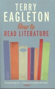 How-to-Read-Literature-by-Terry-Eagleton-2014-Paperback