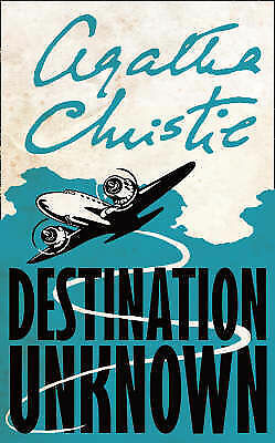 Destination Unknown (Signature Editions)  Agatha Christie Book