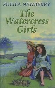 Newberry, Sheila, The Watercress Girls, Very Good Book