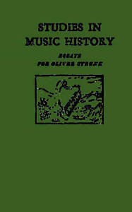 NEW Studies in Music History: Essays for Oliver Strunk by Harold Powers