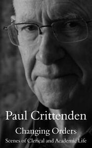 Changing Orders 'Scenes of Clerical and Academic Life Crittenden, Paul