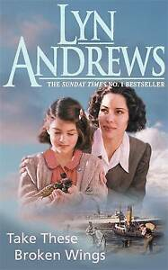 Take these Broken Wings: Can she escape her tragic past?, Andrews, Lyn, New Book