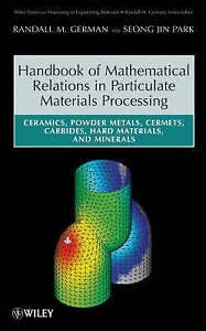Handbook of Mathematical Relations in Particulate Materials Processing, Randall