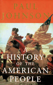 A History Of The American People, Johnson, Paul, Good Book