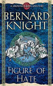 FIGURE OF HATE., Knight. Bernard., Used; Very Good Book