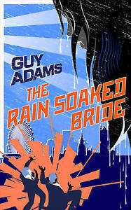 The Rain-Soaked Bride (The Clown Service) by Adams, Guy