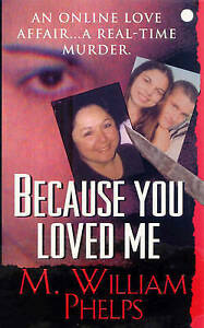 Because-You-Loved-Me-by-M-William-Phelps-Paperback-2007