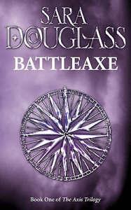Battleaxe by Sara Douglass (Paperback, 1998)