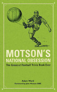 Motson-039-s-National-Obsession-by-Adam-Ward-Hardback-2004
