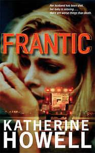 Frantic. Katherine Howell, Katherine Howell,
