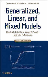 Generalized, Linear, and Mixed Models, Charles E. McCulloch