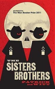 The-Sisters-Brothers-shelf-worn-book-by-Patrick-deWitt-Paperback-2011