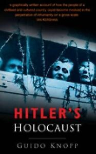 Hitlers-Holocaust-by-Guido-Knopp-Paperback-2004
