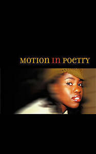 Motion in Poetry by Wendy Brathwaite (Paperback, 2002)