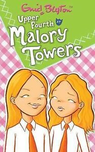 Upper Fourth at Malory Towers Enid Blyton Very Good 1405224061