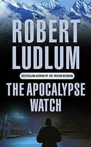 The Apocalypse Watch, Ludlum, Robert, Very Good Book