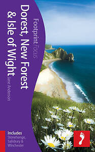 Dorset, New Forest & Isle of Wight Footprint Focus Guide: (includes-ExLibrary