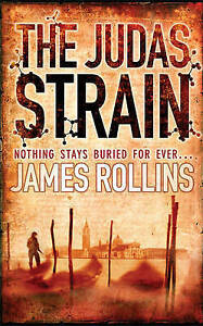 """AS NEW"" The Judas Strain (SIGMA FORCE), Rollins, James, Book"