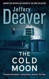 The Cold Moon, Deaver, Jeffery Paperback Book