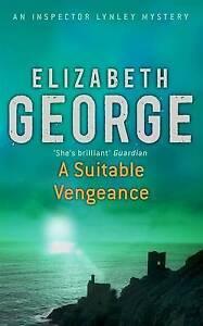A Suitable Vengeance: An Inspector Lynley Novel: 4 (Inspector Lynley Mystery Ser
