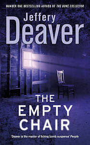 The Empty Chair, Deaver, Jeffery, Used; Good Book