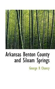 Arkansas Benton County and Siloam Springs