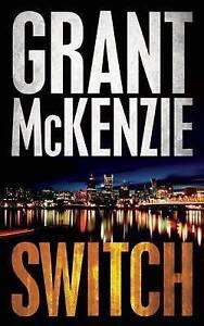 NEW Switch by Grant McKenzie
