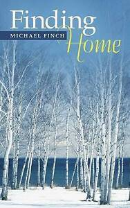 NEW Finding Home by Michael Finch