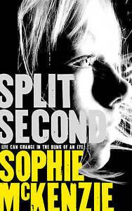 Split Second, Sophie McKenzie