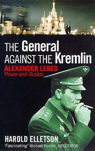 The General Against the Kremlin Harold Elletson (Paperback) New Book