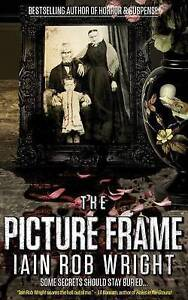 (Good)-The Picture Frame (Paperback)-Wright, Iain Rob-150317414X