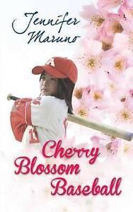 Cherry Blossom Baseball By Maruno, Jennifer -Paperback