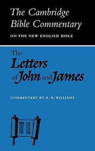 Letters of John and James (Cambridge Bible Commentaries on the New-ExLibrary